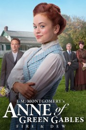 Anne of Green Gables: Fire & Dew