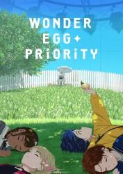 Wonder Egg Priority