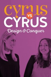 Cyrus vs. Cyrus: Design and Conquer