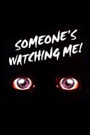 Someone's Watching Me!